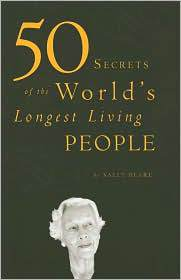 Book Review: 50 Secrets of the World's Longest Living People