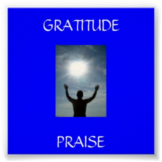 Life and Praise , Love and Gratitude